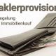 Maklerprovision - Neuregelung beim Immobilienkauf