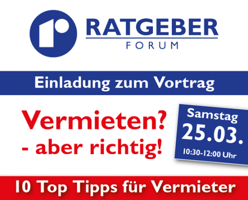 Einladung zum 9. Rebholz Ratgeber-Forum (25.03.): Vermieten? - aber richtig!