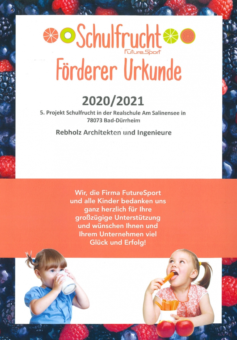 Förderurkunde - Rebholz Architekten und Ingenieure ist Sponsor des Projekts Schulfrucht in der Realschule Am Salinensee in Bad Dürrheim.