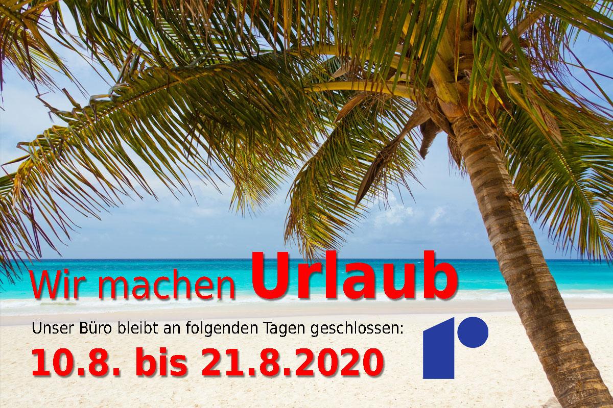 Rebholz Sommerurlaub vom 10.08. bis 21.08.2020